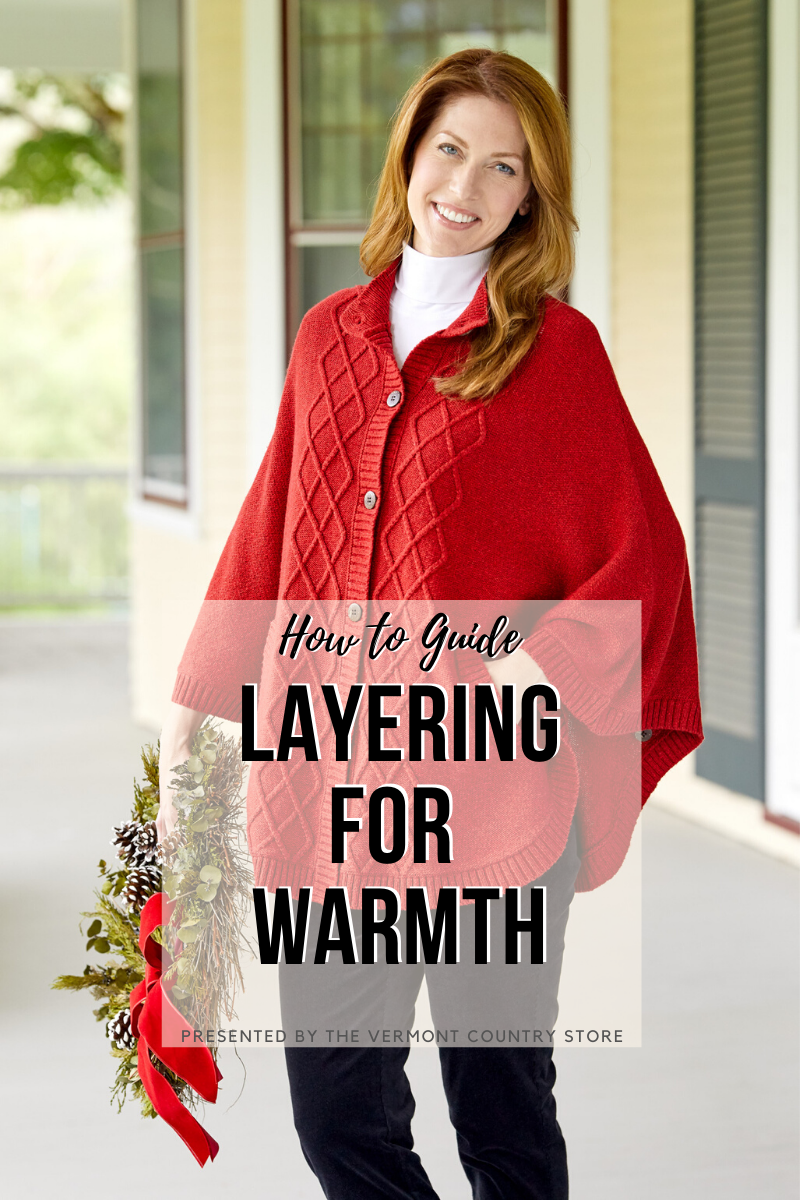 how to guide layering for warmth, presented by the vermont country store, woman wearing warm poncho and turtle neck