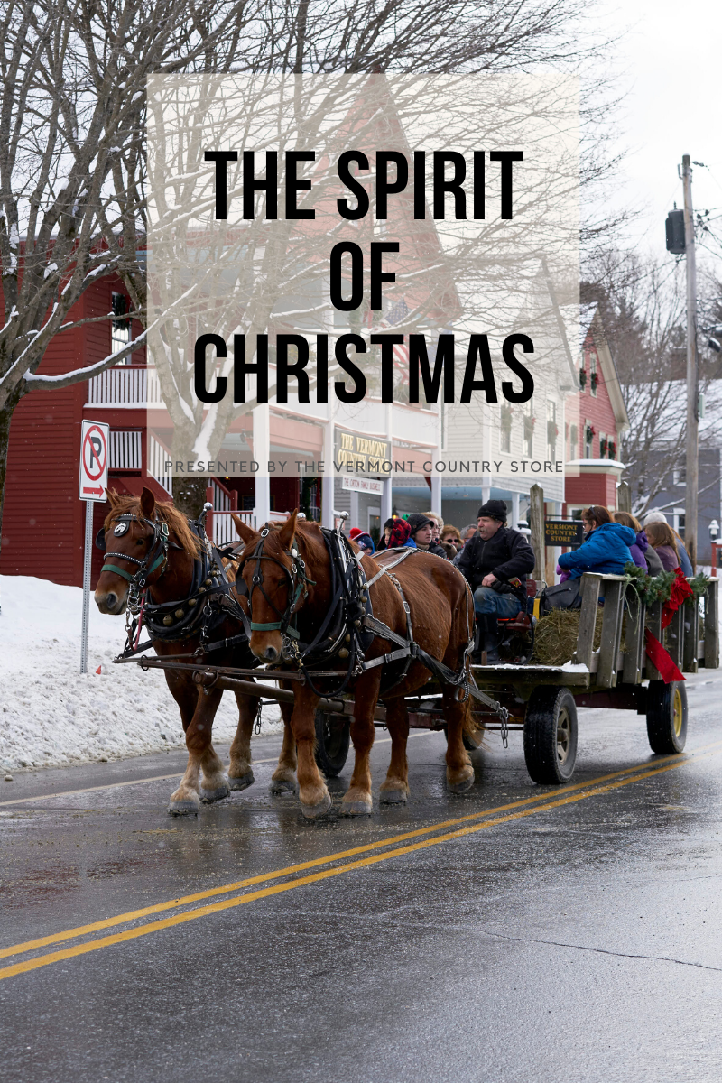 the spirit of christmas, presented by the vermont country store, horse drawn hayride through weston, vermont in winter