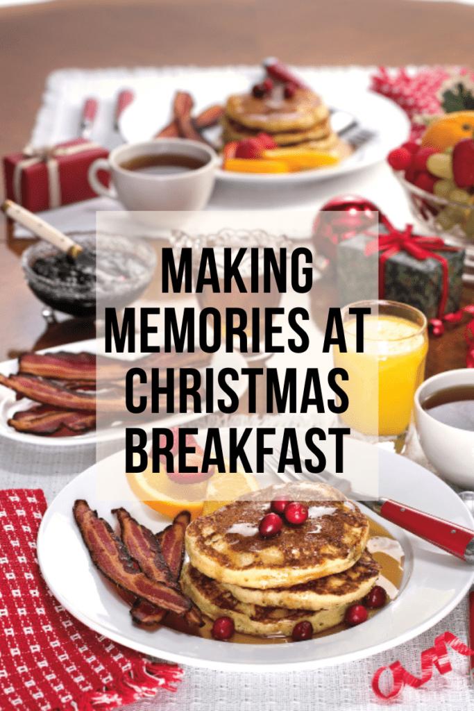 Christmas Breakfast Memories